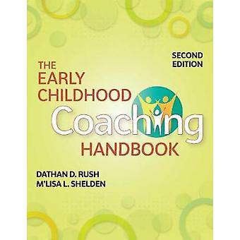 The Early Childhood Coaching Handbook by Dathan Rush - 9781681252568