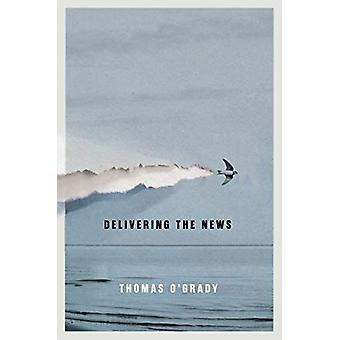 Delivering the News - Volume 47 by Thomas O'Grady - 9780773556355 Book
