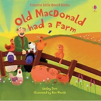 Old Macdonald Had a Farm by Lesley Sims