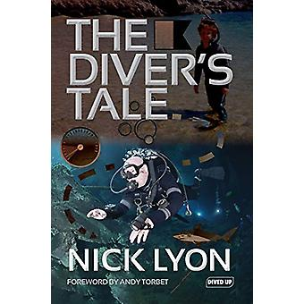 The Diver's Tale by Nick Lyon - 9781909455245 Book