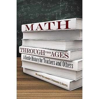 Math Through the Ages by William P Berlinghoff