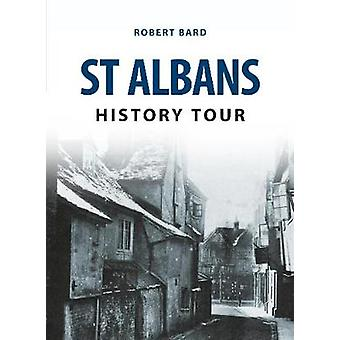 St Albans History Tour by Robert Bard