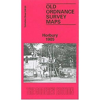 Horbury 1905 - Yorkshire Sheet 248.09 by John Goodchild - 978085054175