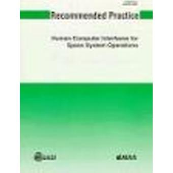 Aiaa Recommended Practice for Human-Computer Interface for Space Syst