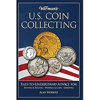 Warmans U.S. Coin Collecting: Easy-To-Understand Advice for Buying & Selling, Storage & Care, Grading