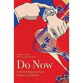 Do Now - American History in 5 Minutes (1861-2016) by Virginia Giordan