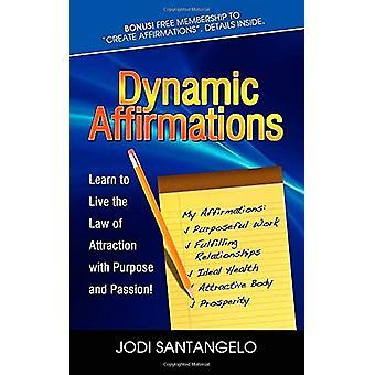 Affermazioni dinamiche - Impara a vivere la legge dell'attrazione con Purpos