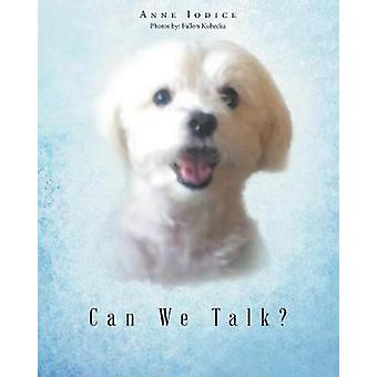 Can We Talk? by Anne Iodice - 9781640273658 Book