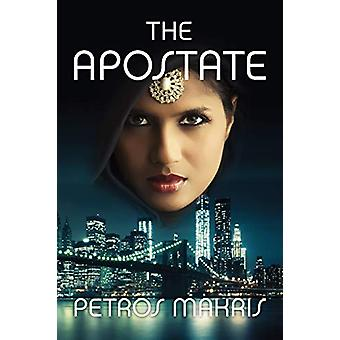 The Apostate by Petros Makris - 9781781322857 Book