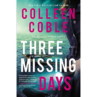 Kolme kadonnutta päivää kirjoittanut Colleen Coble