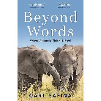 Más allá de las palabras lo que los animales piensan y sienten