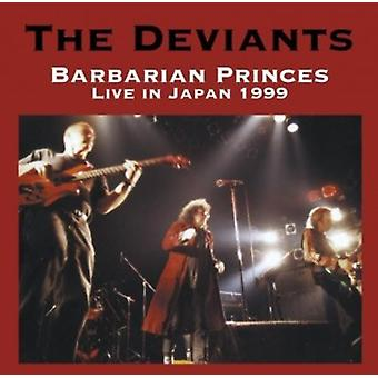 Deviants - Barbarian Princes Live in Japan 1999 [CD] USA import