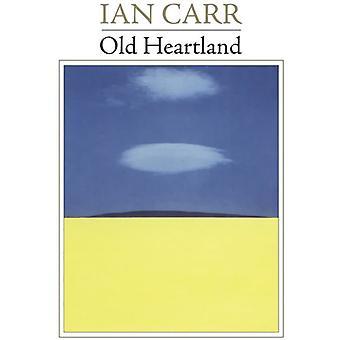 Ian Carr - Old Heartland [CD] USA import