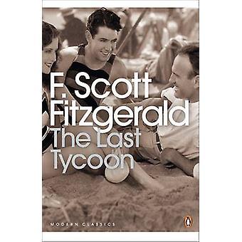 The Last Tycoon by F. Scott Fitzgerald - Edmund Wilson - 978014118563