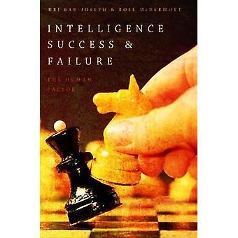 Inteligencia de éxito y el fracaso - el Factor humano por Rose McDermott