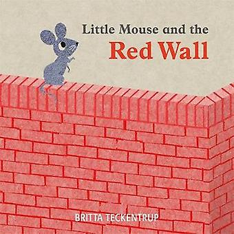 Petite souris et le mur rouge en petite souris et le mur rouge - 9781