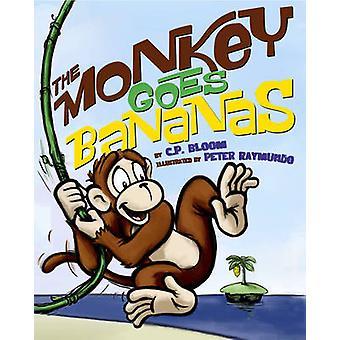 Małpa idzie bananów przez C. Bloom - Peter Raymundo - 9781419708855