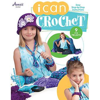 I Can Crochet by Annie's - 9781596356412 Book
