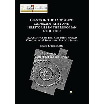 Giants in the Landscape - Monumentality and Territories in the Europea
