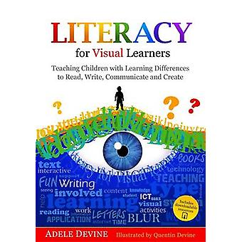 Literacy for Visual Learners - Teaching Children with Learning Differe