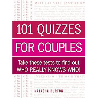 101 Quizzes for Couples - Take These Tests to Find out Who Really Know