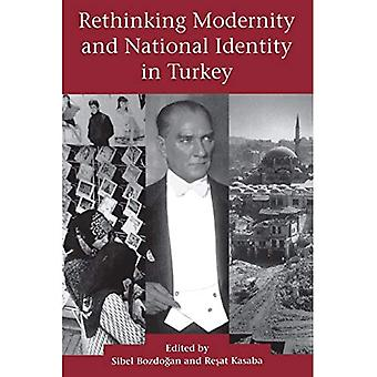 Rethinking Modernity and National Identity in Turkey (Publications on the Near East)