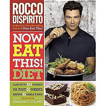 Ahora comer esto! Dieta: Pierda hasta 10 libras en sólo 2 semanas comiendo 6 comidas al día!