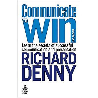 Communiquer pour gagner: Apprenez les Secrets d'une Communication réussie et présentation