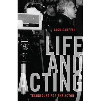 Liv och agera: tekniker för skådespelaren
