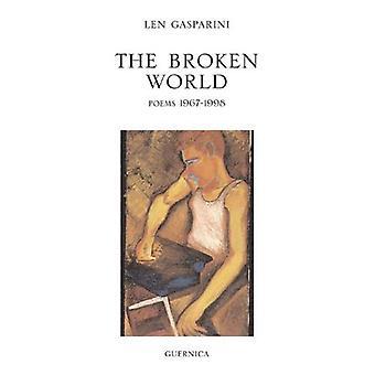 Il mondo frantumato: Poems 1967-1998