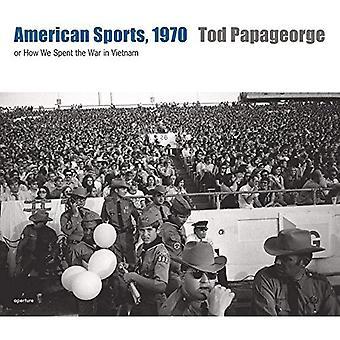 Deportiva, 1970: ou, comment nous avons passé la guerre du Vietnam