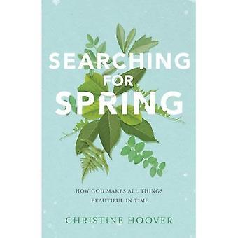 Op zoek naar voorjaar: hoe God maakt alles mooi in tijd