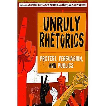 Onhandelbaar Rhetorics: Protest, overtuigingskracht en Publics