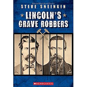 Lincoln's Grave Robbers (Scholastic Focus)