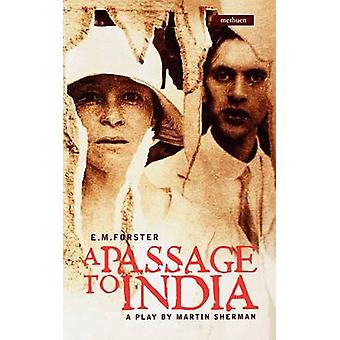 E.M. Forsters a Passage to India by Sherman & Martin & Dr