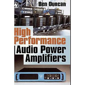 High Performance Audio Power Amplifiers by Duncan & Ben