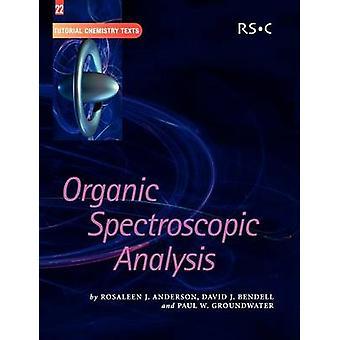 Organic Spectroscopic Analysis by Abel & E W