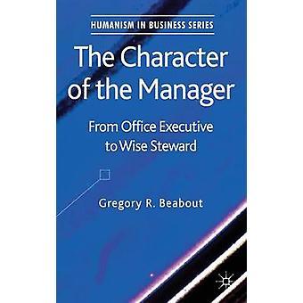 Le caractère du gestionnaire de bureau exécutif à Wise Steward de Beabout & R. Gregory