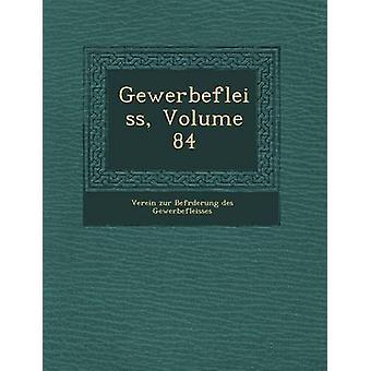 Gewerbefleiss volym 84 av Verein Zur Bef Rderung Des Gewerbeflei