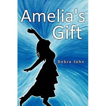Amelias Geschenk von John & Debra