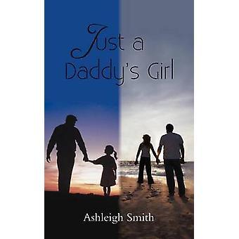 Bare en pappas jente av Smith & Ashleigh