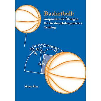 Basketball-Anspruchsvolle Bungen fr Ein Abwechslungsreiches Training von Beute & Marco