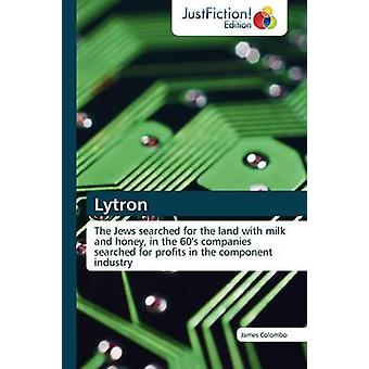 Lytron by Colombo & James