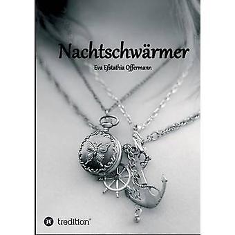 Nachtschwrmer von Offermann & Eva Efstathia