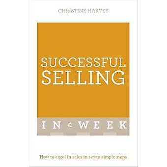 Erfolgreiches verkaufen in einer Woche - wie man Excel Umsatzsteigerung in sieben einfachen S