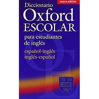 Diccionario Oxford Escolar para Estudiantes De Ingles (Espanol-Ingles