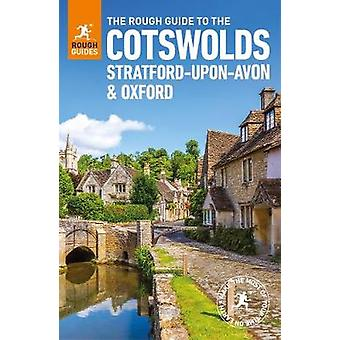 The Rough Guide to the Cotswolds - Stratford-upon-Avon and Oxford by