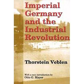 Imperial Germany and the Industrial Revolution (New edition) by Thors