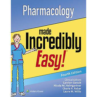 Pharmacology Made Incredibly Easy (4th) by Lww - 9781496326324 Book