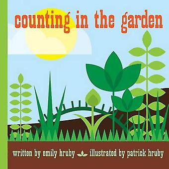 Counting in the Garden by Emily Hruby - 9781623261061 Book